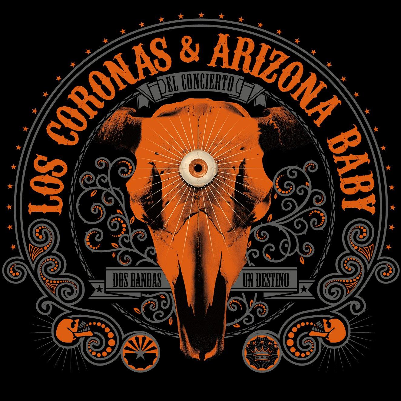 Los Coronas & Arizona Baby Dos bandas y un destino